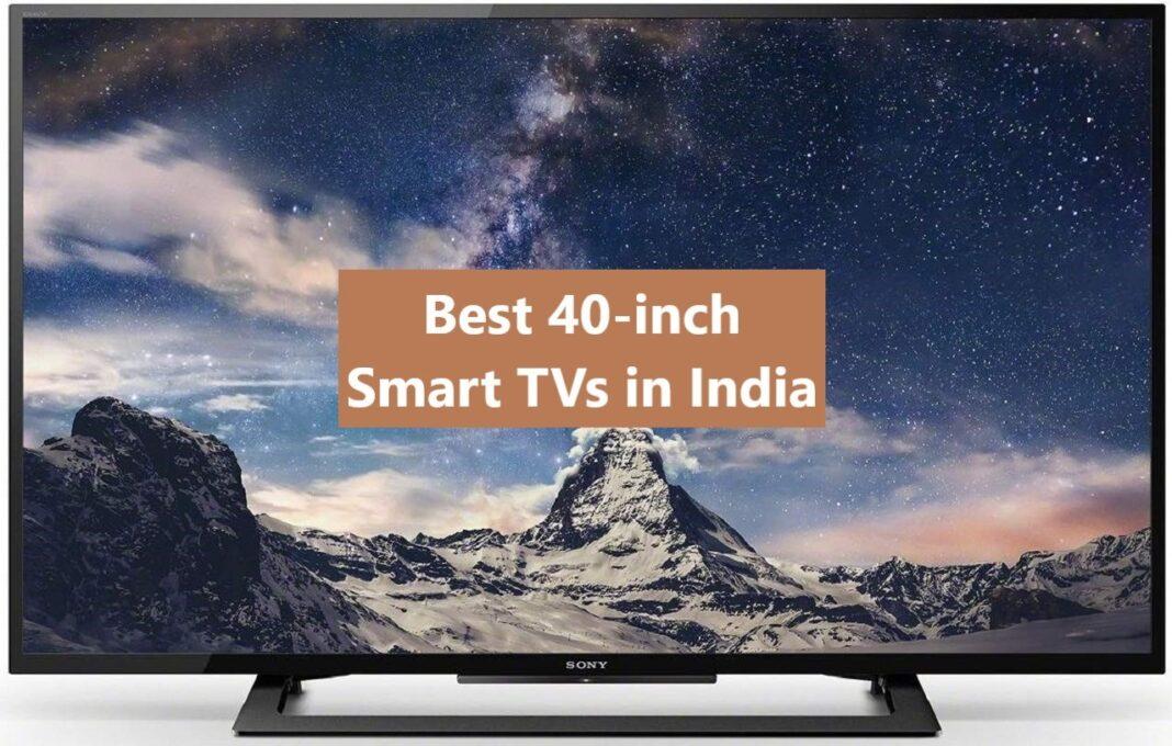 Best 40-inch Smart TVs in India