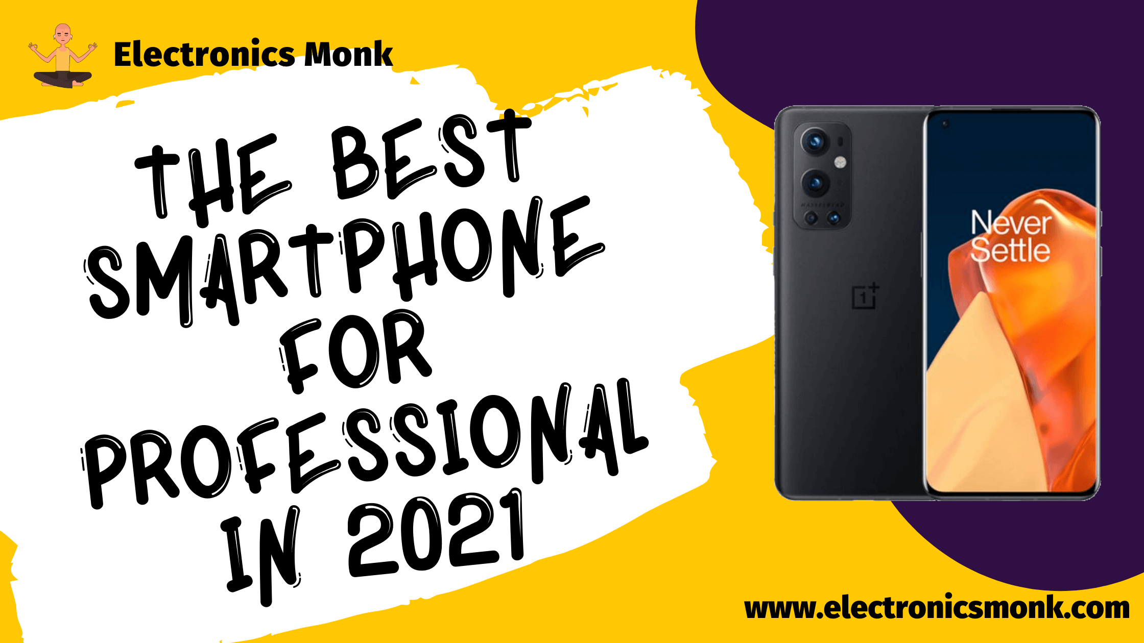 The best smartphone for Professional in 2021