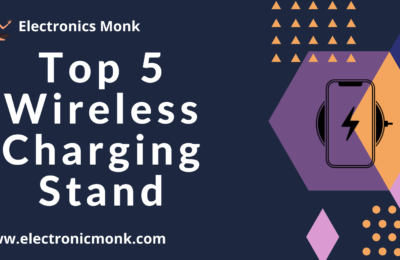 Top 5 Wireless charging stand
