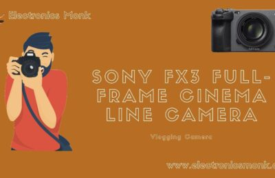 Sony FX3 Full-Frame Cinema line Camera- Vlogging camera
