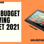 Best Budget Drawing Tablet 2021 May by Electronics Monk