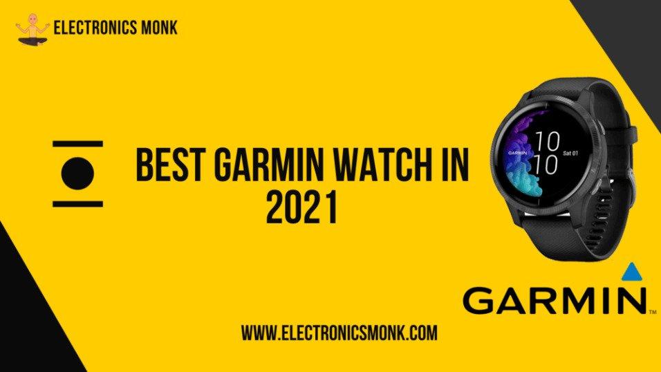 Best Garmin Watch in 2021