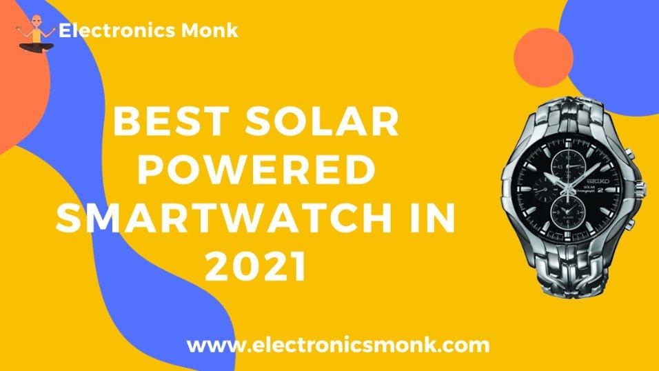 Best Solar Powered Smartwatch in 2021