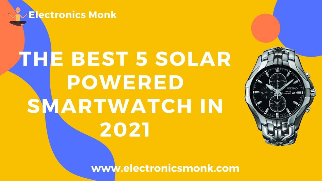 The Best 5 Solar Powered Smartwatch in 2021