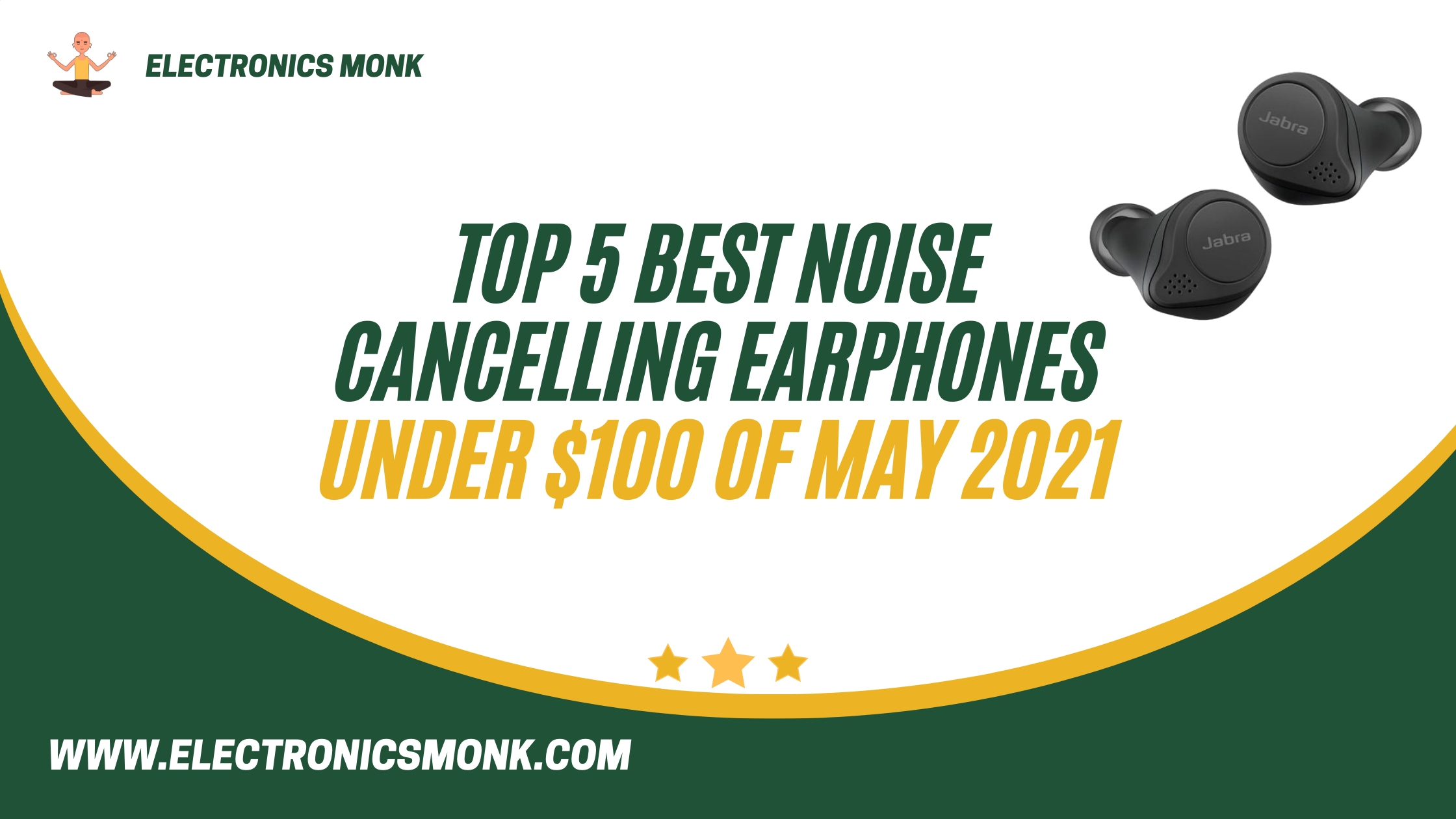 Top 5 Best Noise Cancelling Earphones Under $100 Of May 2021