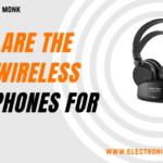 The 6 best wireless headphones for tv in 2021