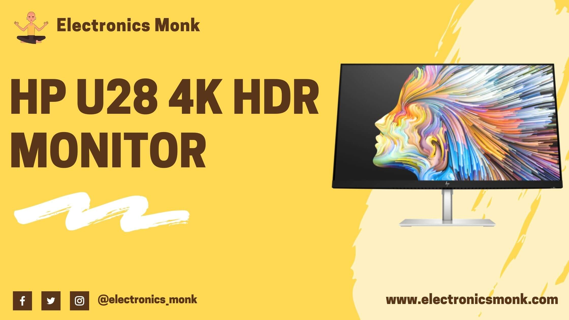 HP U28 4K HDR Monitor Review by Electronics Monk