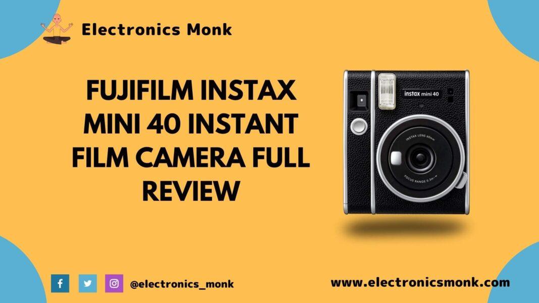 Fujifilm Instax Mini 40 Instant Film Camera Full Review