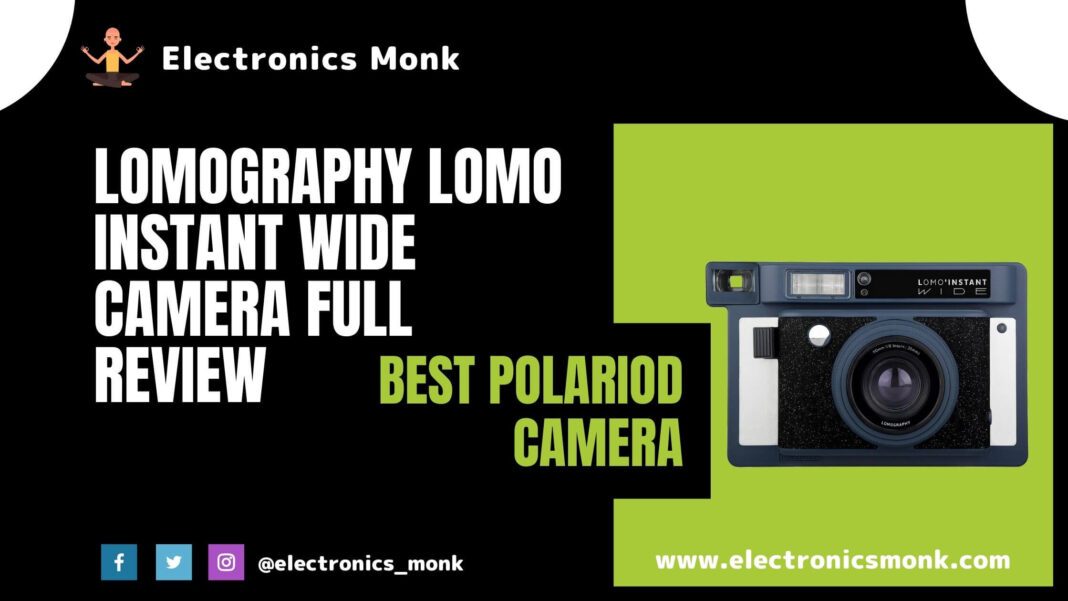 Lomography Instant Wide Camera Full Review