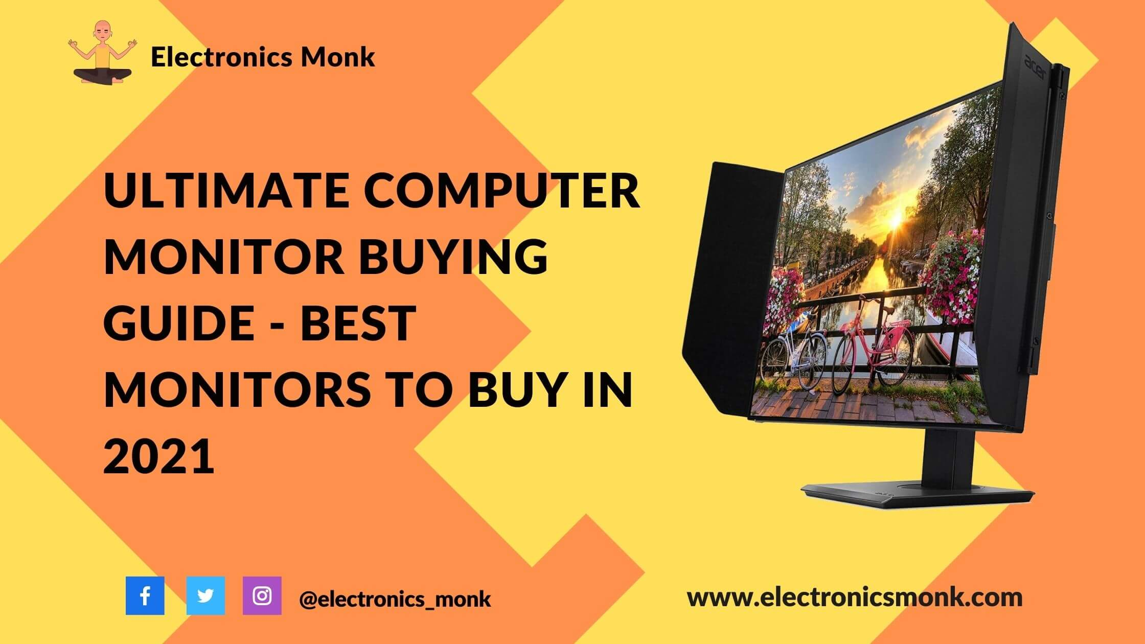 Ultimate Computer Monitors Buying Guide - Best Monitors To Buy in 2021