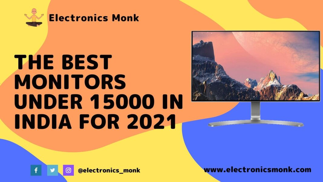 The Best Monitors Under 15000 in India