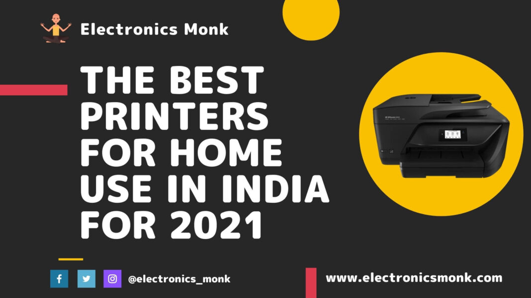 The best printers for home use in India for 2021