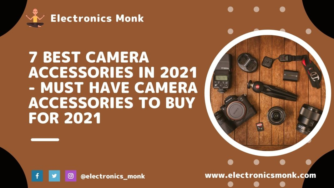7 Best Camera Accessories in 2021 - Must Have Camera Accessories To Buy For 2021