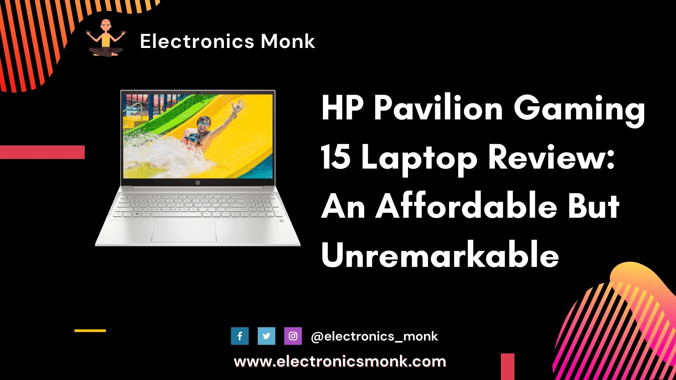 HP Pavilion Gaming 15 Laptop Review: An Affordable But Unremarkable