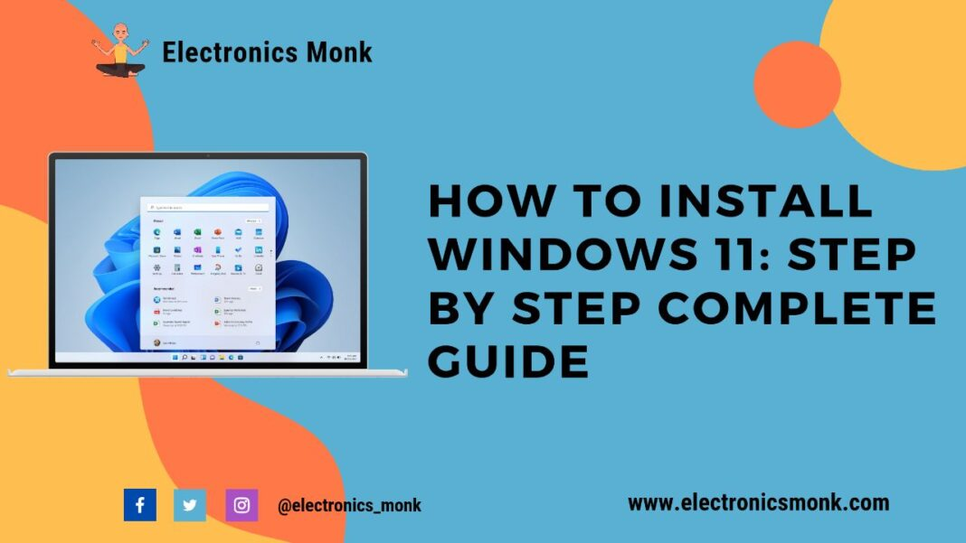 How to install Windows 11: Step by Step Complete Guide