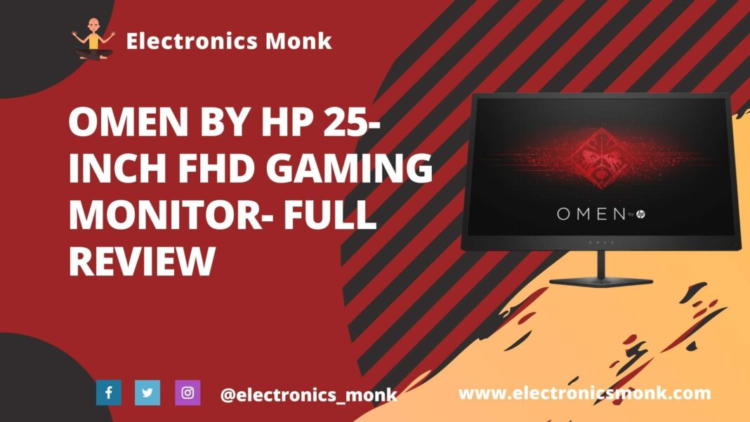 Omen by HP 25-Inch FHD Gaming Monitor- Full Review