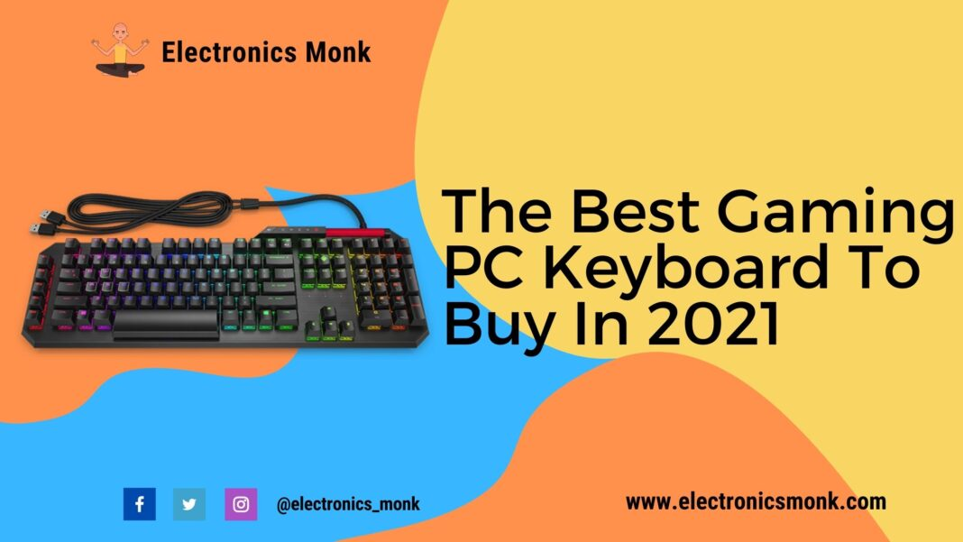 The Best Gaming PC Keyboard To Buy In 2021