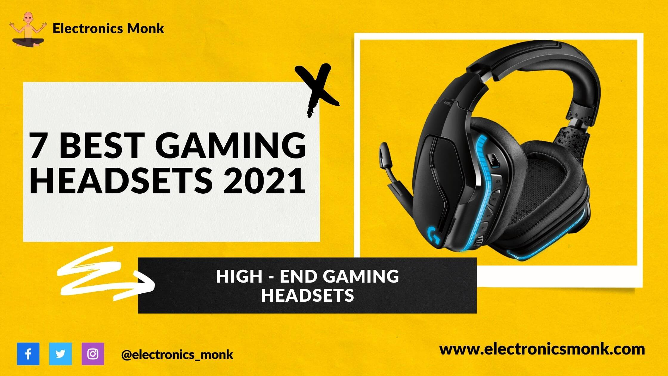 7 Best High-End Gaming Headsets 2021