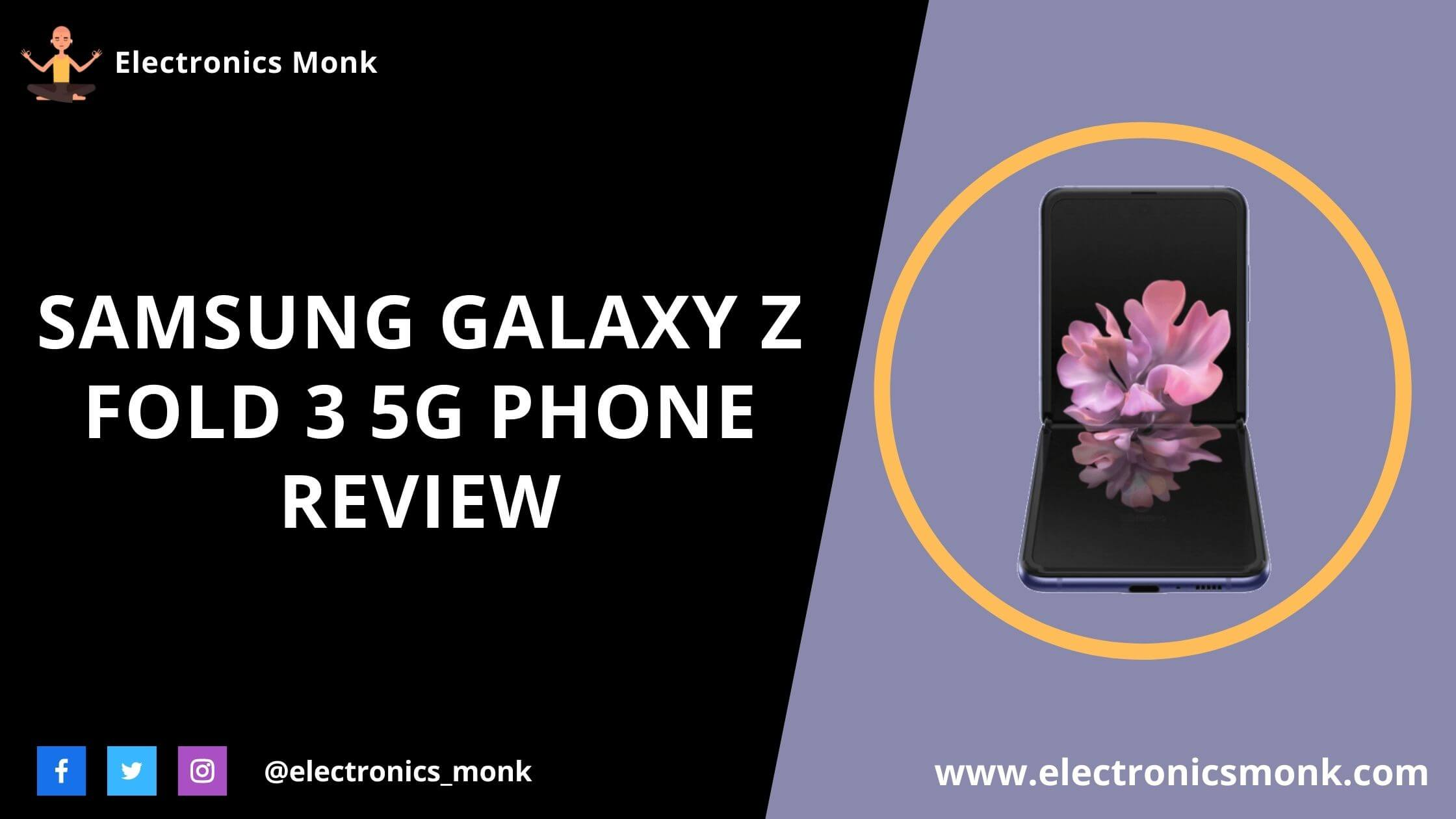 Samsung Galaxy Z Fold 3 5G Phone Review