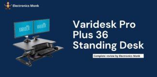 Varidesk Pro Plus 36 Standing Desk | Review by Electronics Monk